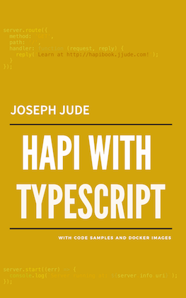 Chapter 4: Using SQL Databases | Hapi With Typescript | Softcover io
