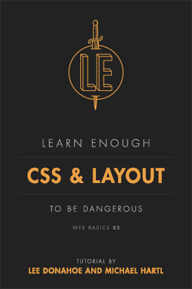 Learn Enough CSS Layout to Be Dangerous | Learn Enough to Be